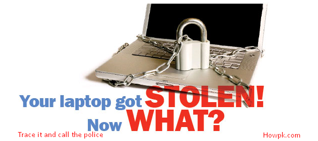 How to track stolen Laptop, Mobile and Tabs free [howpk.com]