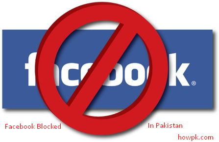 facebook blocked in Pakistan for unknown reason [howpk.com]