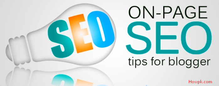 5 on-page seo tips for blogger to follow [howpk.com]